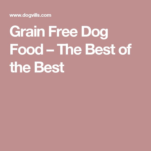 Dog food brands on pinterest good dog food best dog food and dog