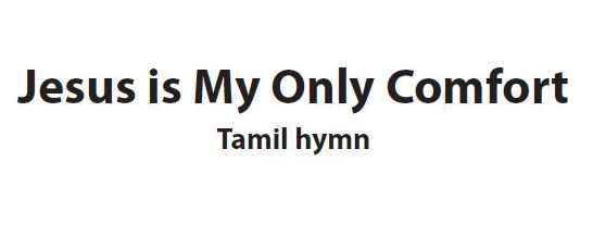 Listen to our Lost in India friend Justin sing a Tamil hymn, Jesus is My Only Comfort.