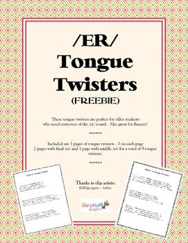 Tongue twisters are fun and engaging for even kids up through middle school.  A total of 9 tongue twisters - 6 for final /er/ and 3 for middle /er/ provide multiple words in each with the /er/.  These are great for carryover of the sound as well as fluency for reading.