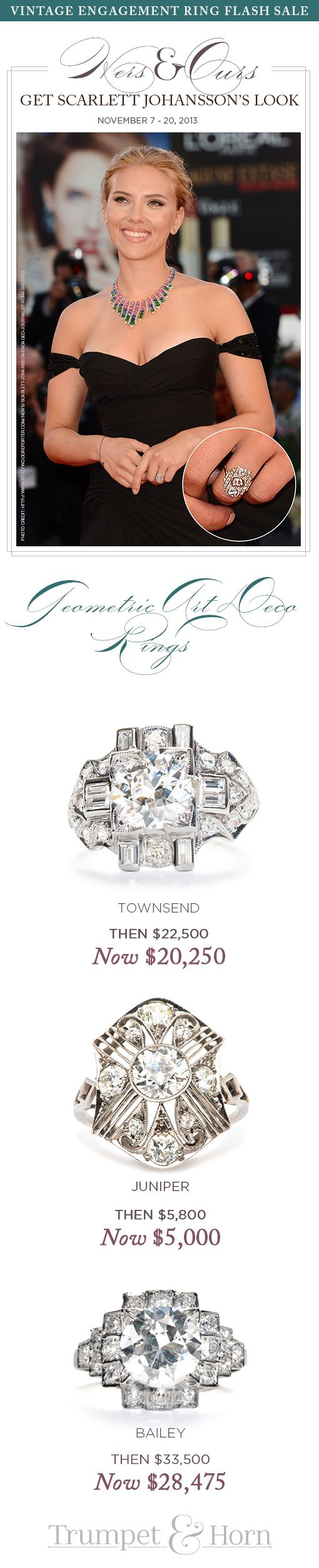Love Scarlett Johansson's engagement ring? So do we! Click to shop our Hers & Ours engagement ring SALE featuring 3 authentic vintage Art Deco rings inspired by Scarlett's. Until November 20th! http://trumpetandhorn.com/celebrity-engagement-rings