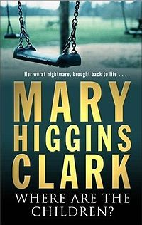 [Best Book Ever]  Where Are The Children? - Mary Higgins Clark