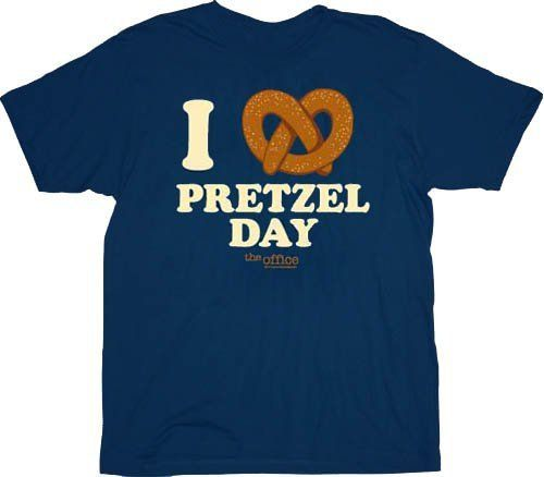 I wake up every morning in a bed that's too small, drive my daughter to a school that's too expensive. Then I go to work, to a job for which I get paid too little. But on pretzel day? Well, I like pre