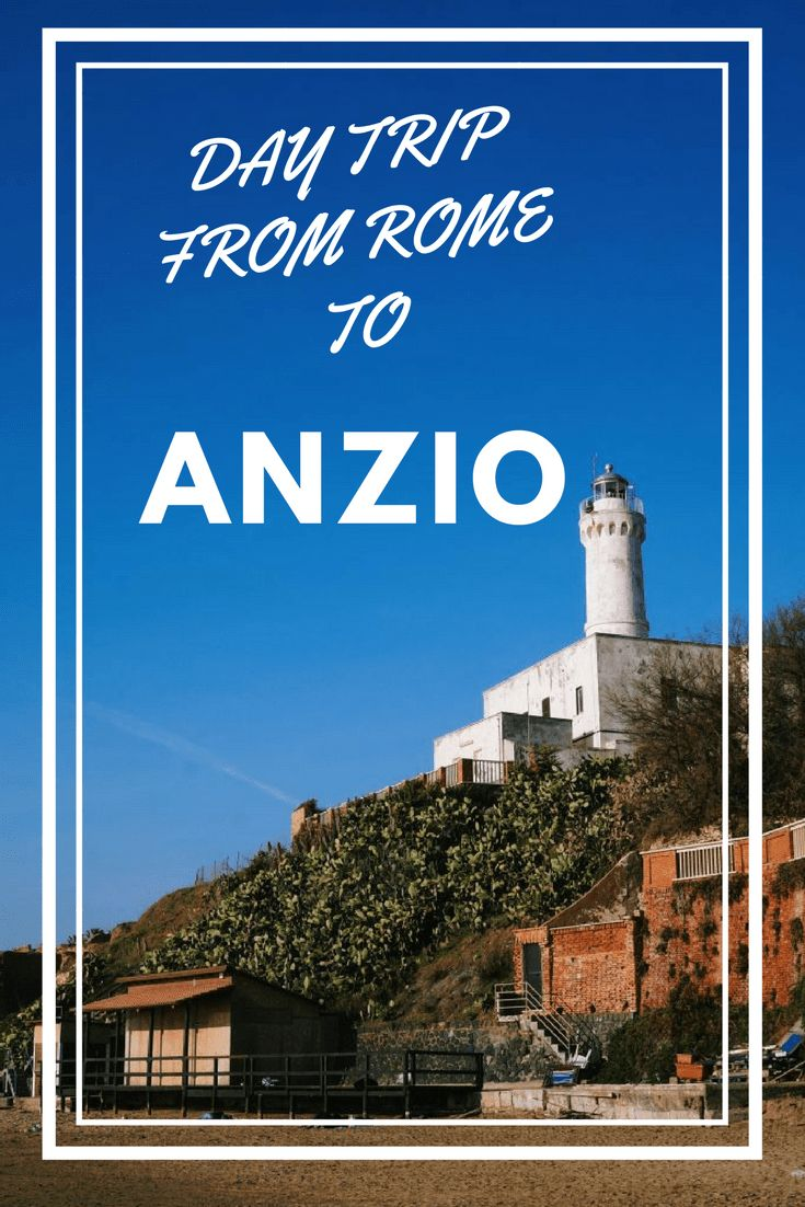 Day Trip from Rome to Anzio (Italy):  how to have an easy trip and enjoy the beach of Anzio.