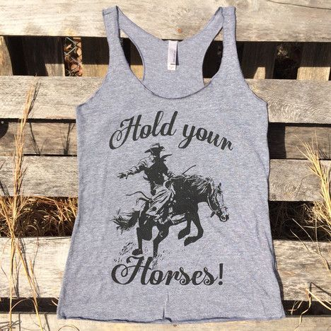 Hold Your Horses Tank Top