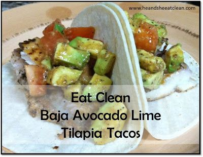 Clean Eating Fish Tacos! Use avocados, limes, tilapia and a few spices - literally takes 15 minutes! #eatclean #heandsheeatclean #recipe
