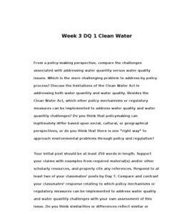 POL310  POL 310  Week 3 DQ 1 Clean Water --> http://www.scribd.com/doc/133946359/POL310-POL-310-Week-3-DQ-1-Clean-Water