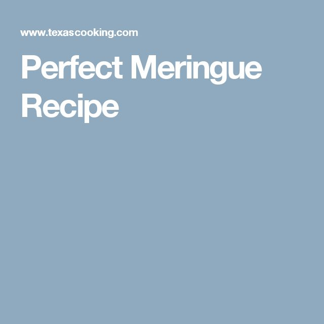 Perfect Meringue Recipe