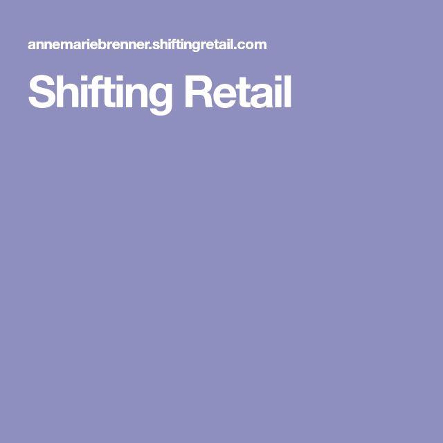 Shifting Retail