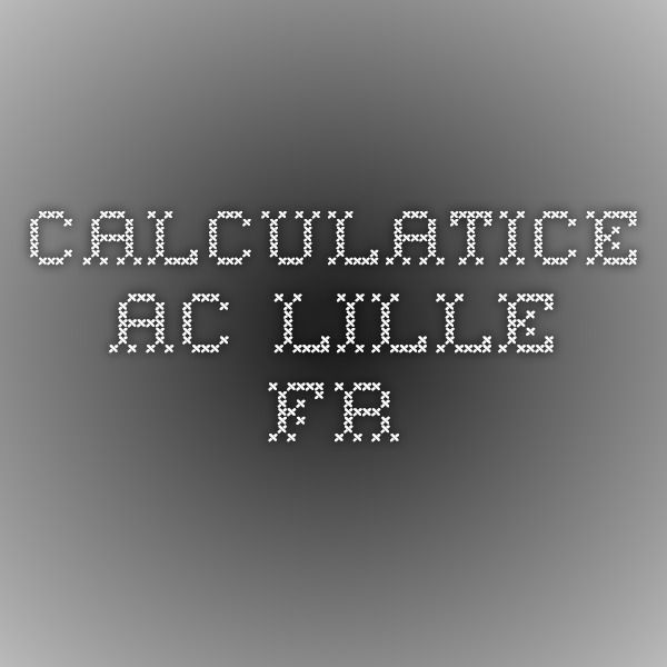 calculatice.ac-lille.fr