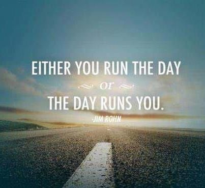 motivationmonday either you run the day or the day runs