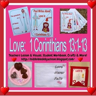 February Love lesson for Sunday School from 1 Corinthians 13:1-13; lots of clever ideas and free printables