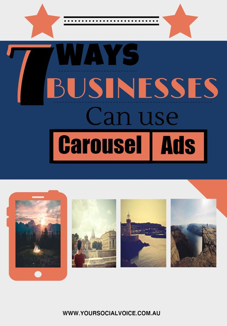7 Ways Businesses Can Use Carousel Ads.