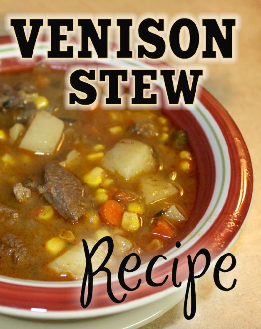 Time for deer hunting season and time for my Venison Stew recipe. You can substitute deer meat with beef and still have an amazing delicious stew. It's a favorite around here in the fall and winter