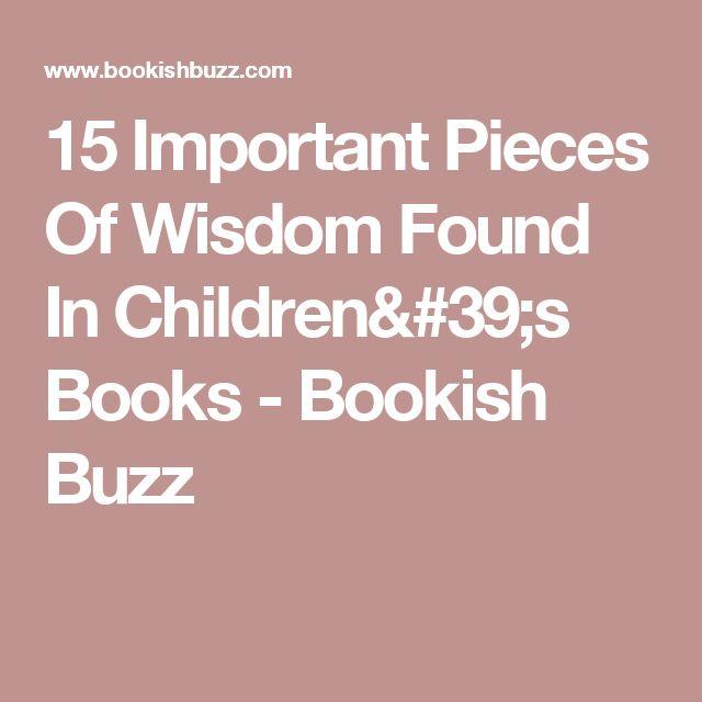 15 Important Pieces Of Wisdom Found In Children's Books - Bookish Buzz