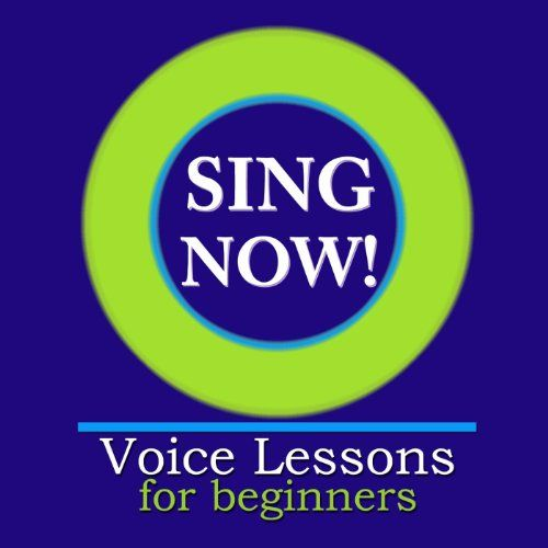 Sing Now! Voice Lessons for Beginners