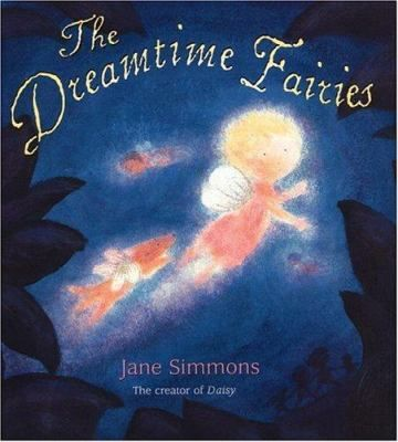 Lucy, Bear, Jamie, and Floppy Rabbit fly across the ocean to find the Dreamtime Fairies, who will help them fall asleep.
