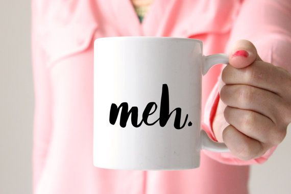 """Because sometimes you just need a """"Meh."""" mug! (Especially before coffee. AmIright?!) coffee cup funny gift by HelloImHandmade"""