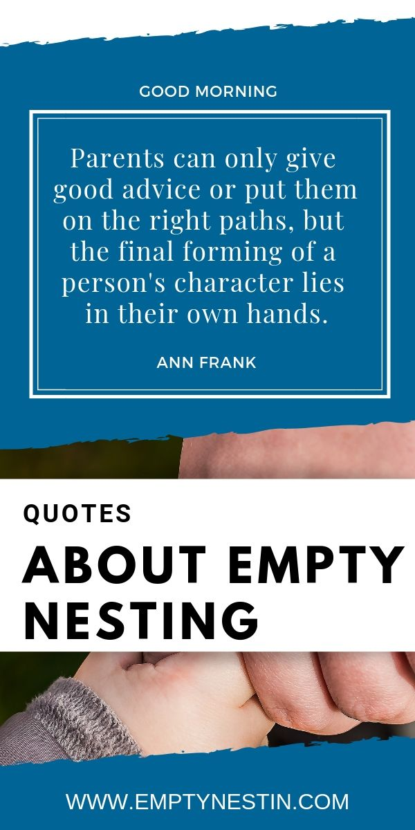 Empty Nest Quotes Quotes We Live By Empty Nest Quotes