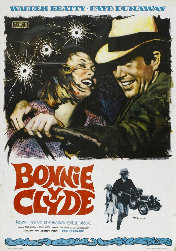 Bonnie and Clyde - Original movie poster #GangsterMovie #GangsterFlick
