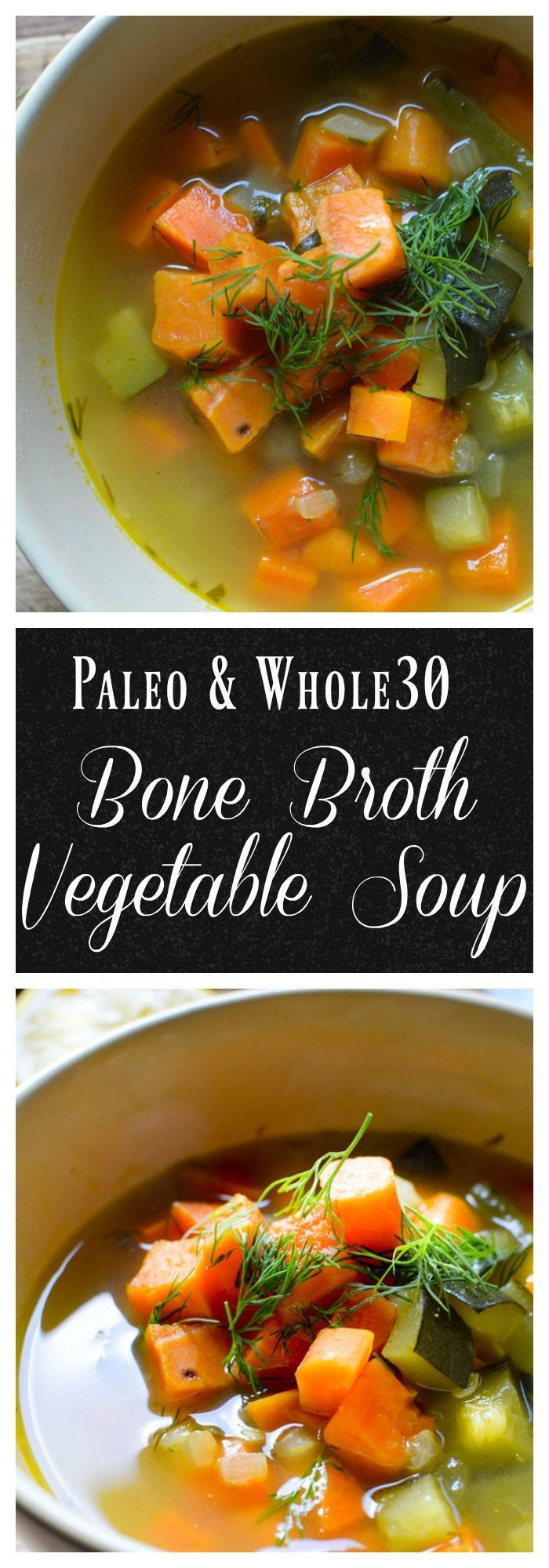 This gut healthy bone broth vegetable soup is perfect for a cold winter day or any time of the year. #soup, #bonebroth, #traditionalfood, #paleo, #whole30, #glutenfree, #dairyfree, #lunch