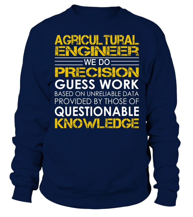Agricultural Engineer We Do Precision Guess Work Job Title T-Shirt #AgriculturalEngineer