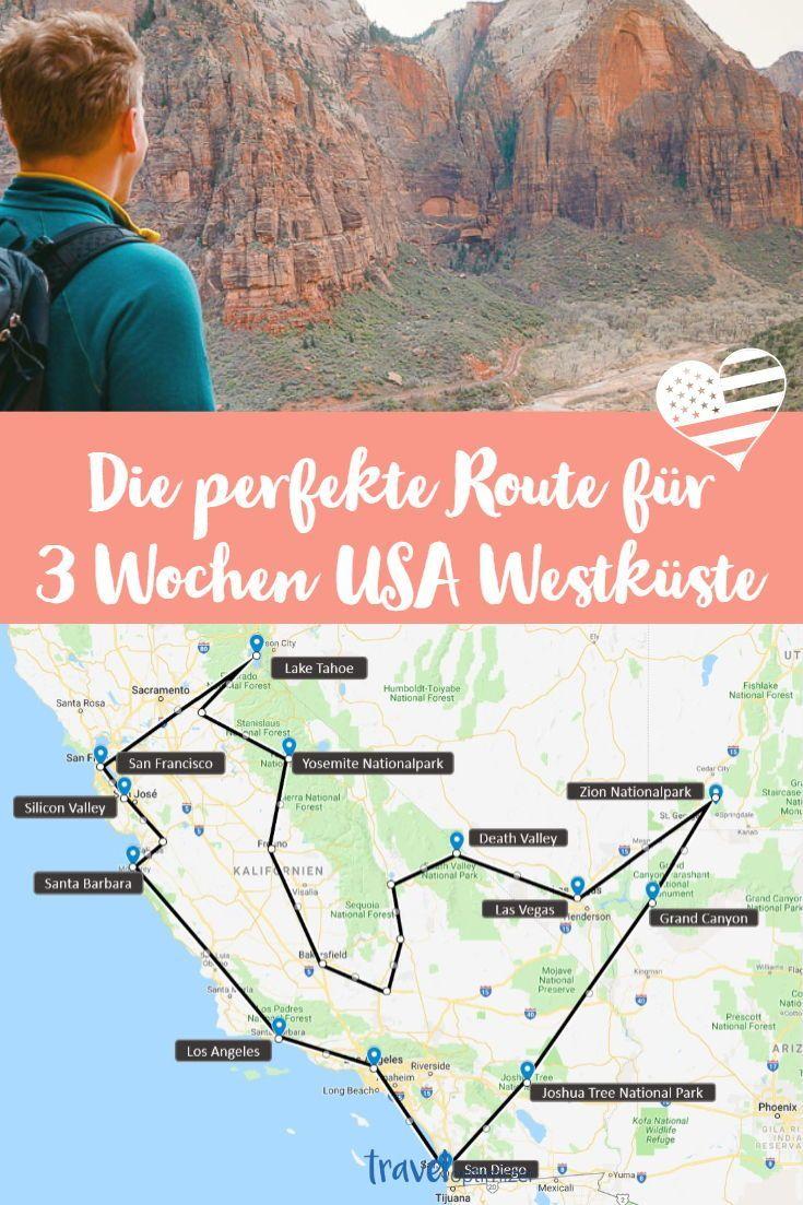 Die perfekte Route für 3 Wochen USA Westküste. H…