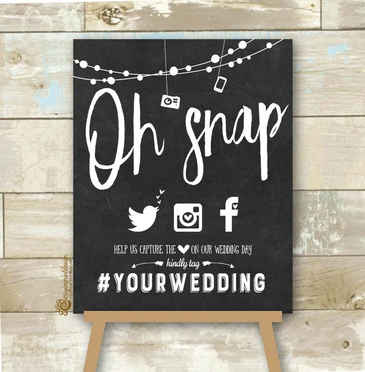 """Personalized Oh Snap Social Media Wedding Sign - Chalkboard Hashtag Wedding Sign - Hashtag Wedding Sign DIY Printable JPEG 8X10"""" by CherryImprintDesign on Etsy https://www.etsy.com/listing/398537957/personalized-oh-snap-social-media"""