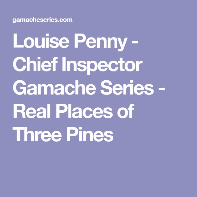Best 25 minotauro real ideas on pinterest la leyenda del louise penny chief inspector gamache series real places of three pines fandeluxe Images