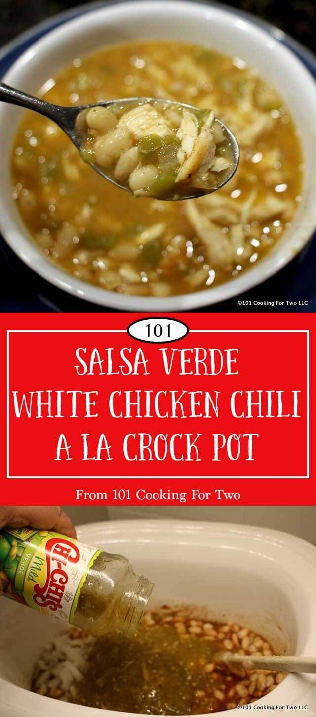 Salsa Verde White Chicken Chili from 101 Cooking f…