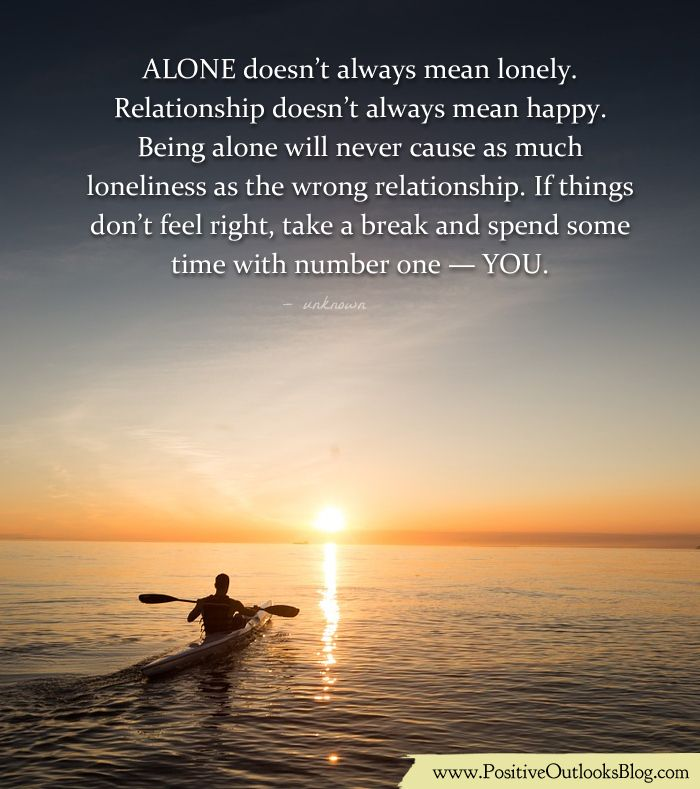 Some Lonely Quotes: Alone Doesn't Always Mean Lonely