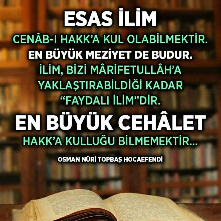 #ilim #Allah #kul #mesele #fayda #büyük #cehalet #hak #osmannuritopbaş #topbaşhoca #nuritopbaş #söz #ilmisuffa