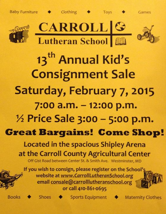 Westminster Maryland Online: Carroll Lutheran School 13th annual consignment sale at the Carroll County Ag Center on Feb 7, 2015 http://kevindayhoffwestgov-net.blogspot.com/2015/01/carroll-lutheran-school-13th-annual.html