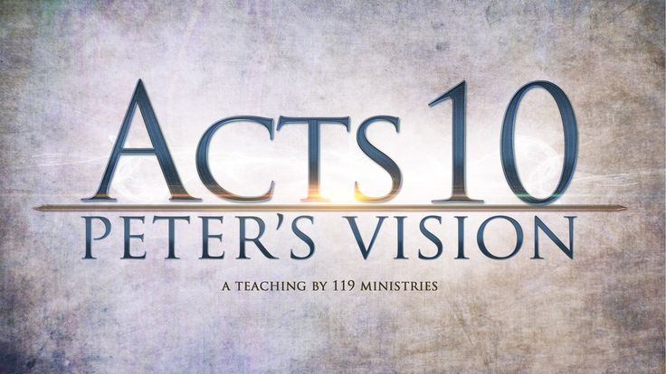For discussion: Acts 10 - Peter's Vision (Remastered)