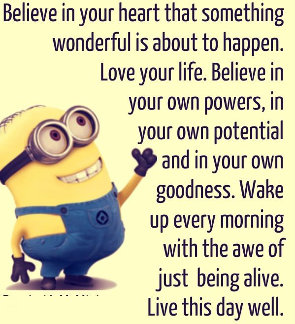 Funny Sayings And Quotes To Live By: Minion-Quotes-Believe-in-your-heart