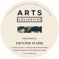 Sunday Blues (Rrose Remix) - ARTS Collective005 by Denise Rabe on SoundCloud