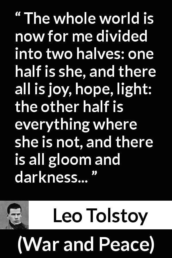 Leo Tolstoy About Love War And Peace 1869 1000 War And Peace Quotes Peace Quotes Inner Peace Quotes