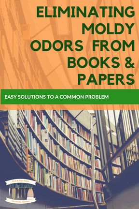 Got a musty smelling book? Read up on how to eliminate the odor.