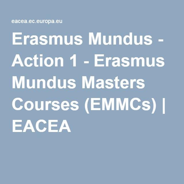 Erasmus Mundus - Action 1 - Erasmus Mundus Masters Courses (EMMCs) | EACEA