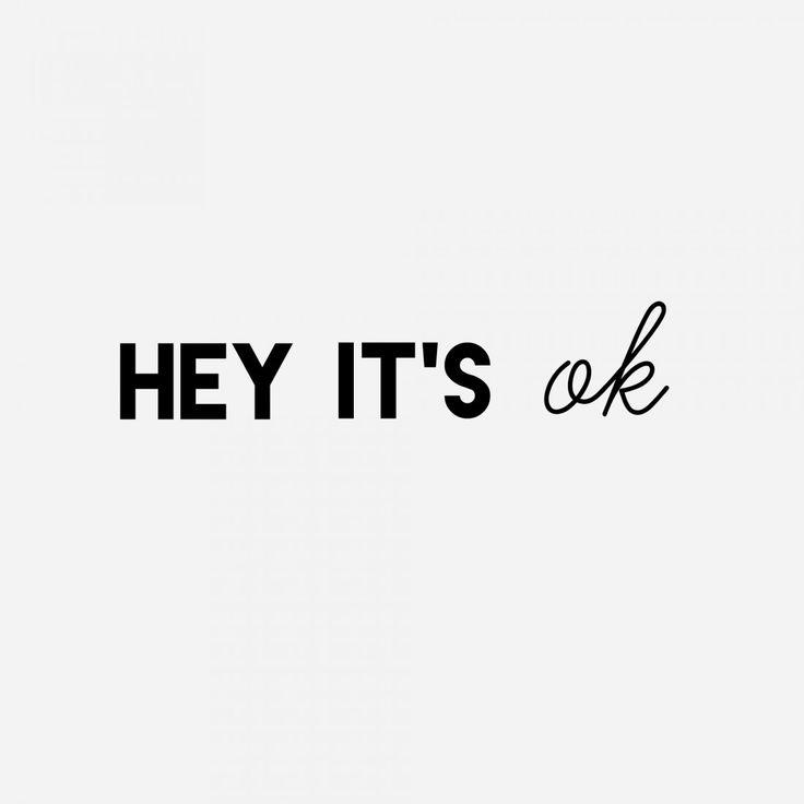 Hey-its-ok