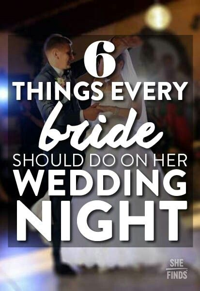 6 things every bride should do on her wedding night