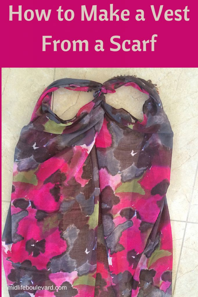 How to Make a Vest From a Scarf