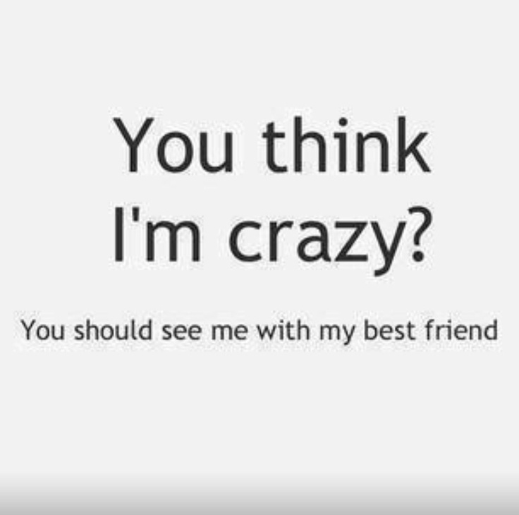 Me and my bestie are craaaazy  @Lacey McKay McKay Cooper @Cassie G G Mueller  @Stacy Stone Stone Peterson Young