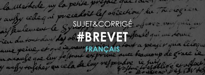 Sujet et corrigé Français – Brevet des collèges