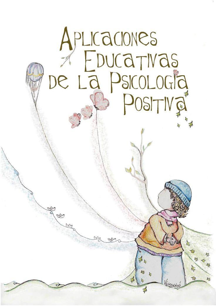 Aplicaciones educativas de la psicología positiva