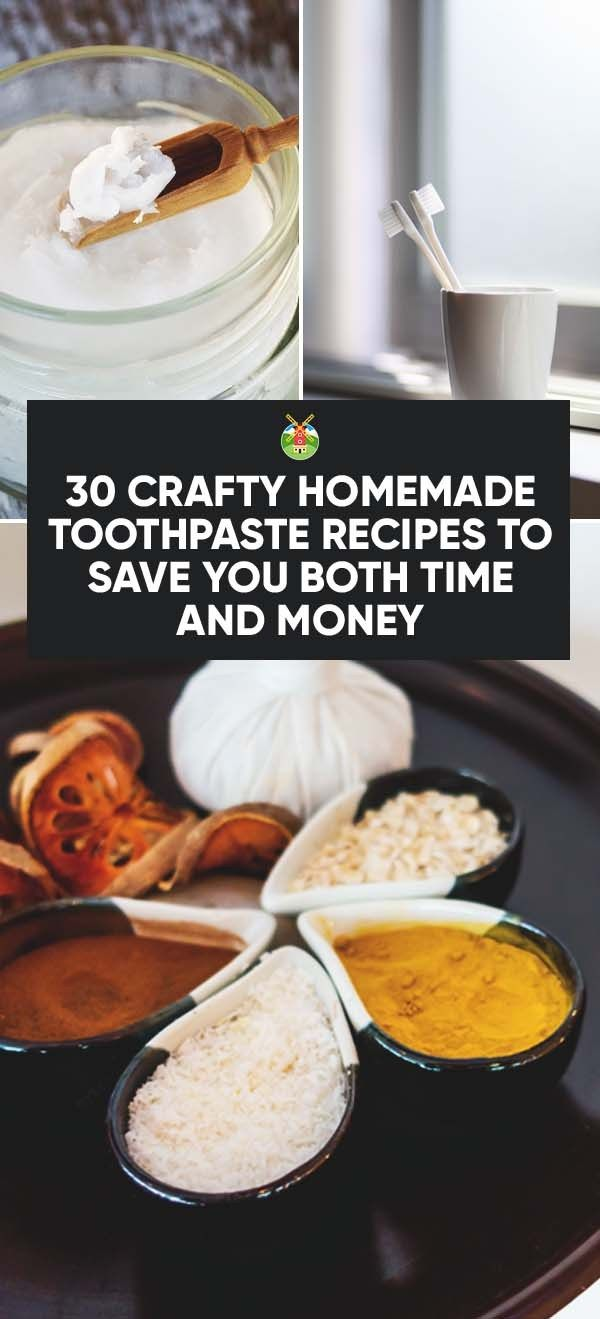 30 Crafty Homemade Toothpaste Recipes to Save You Time and Money