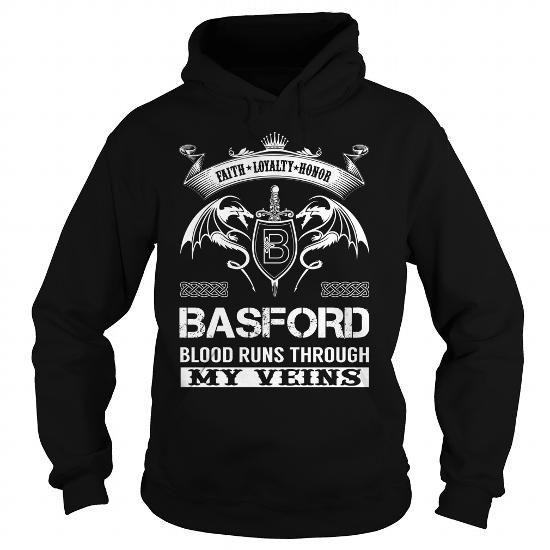 Cool BASFORD Blood Runs Through My Veins (Faith, Loyalty, Honor) - BASFORD Last Name, Surname T-Shirt T-Shirts