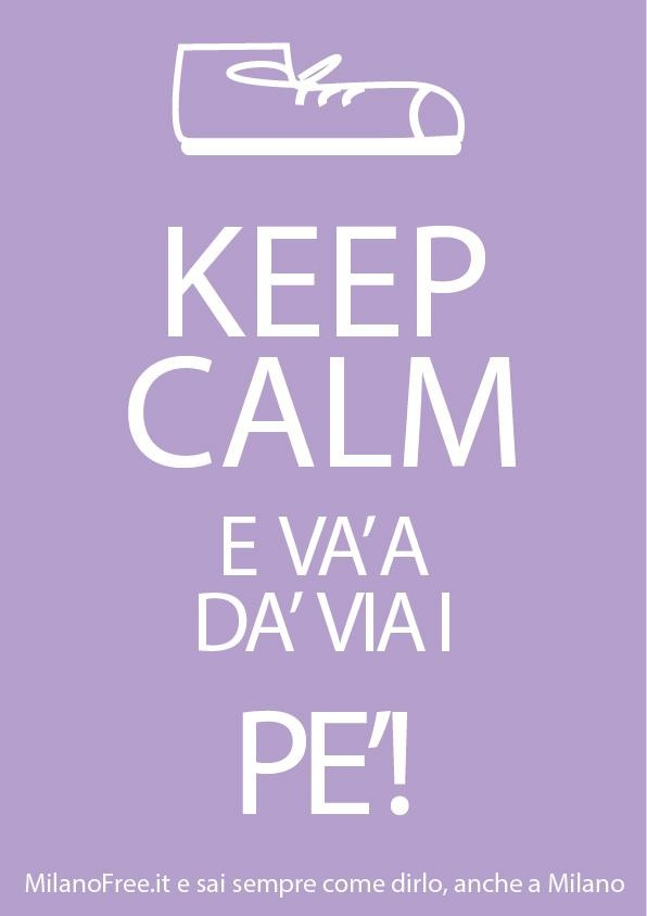 http://milanofree.it/ #milano #milan #keep #calm #quotes