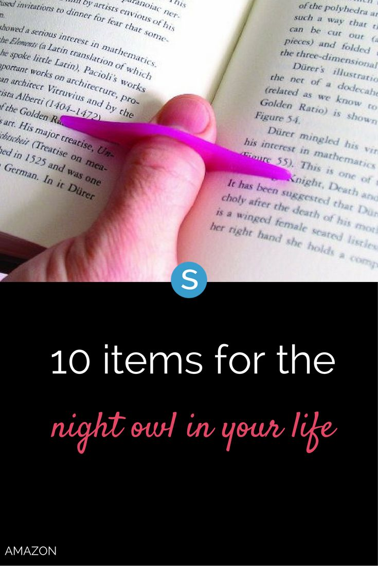 Everybody knows a night owl. From unbreakable wine glasses, to a book page holder and bookmark, here are 10 perfect gifts for those who like to burn the midnight oil.