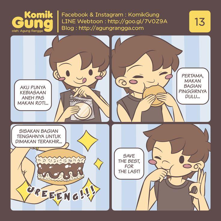 Komik – Ahahaha, sebenarnya gak cuma pas makan roti aja sih. Makan apapun pasti ada bagian yang sengaja disisakan untuk dimakan terakhir. Biasanya bagian itu adalah bagian yang paling enak. B…