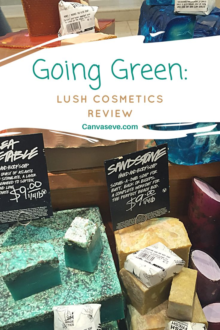 Going Green: Lush Cosmetics Review
